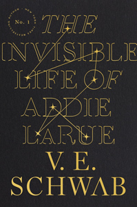 The Invisible Life of Addie LaRue by V. E. Schwab