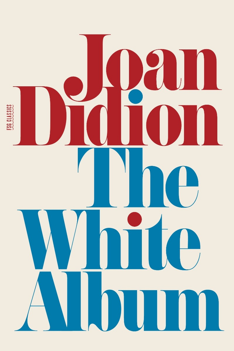 The White Album by Joan Didion